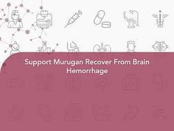 Support Murugan Recover From Brain Hemorrhage