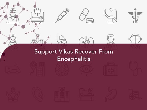 Support Vikas Recover From Encephalitis