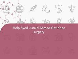 Help Syed Junaid Ahmed Get Knee surgery