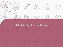 Help Me Fight Renal Calculi