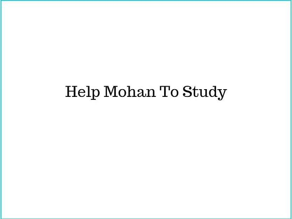 Help Mohan To Study