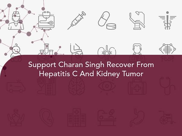 Support Charan Singh Recover From Hepatitis C And Kidney Tumor