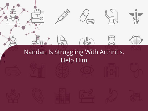 Nandan Is Struggling With Arthritis, Help Him