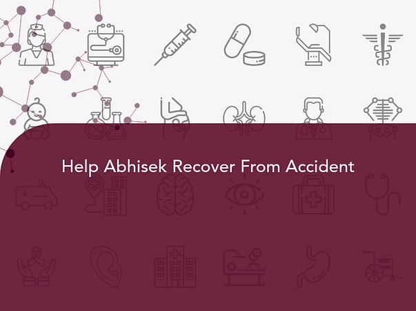 Help Abhisek Recover From Accident