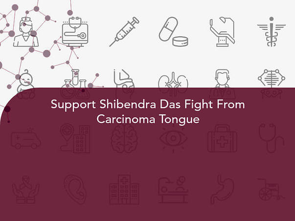 Support Shibendra Das Fight From Carcinoma Tongue