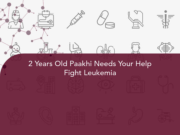 2 Years Old Paakhi Needs Your Help Fight Leukemia (Blood cancer)