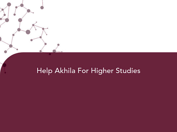Help Akhila For Higher Studies