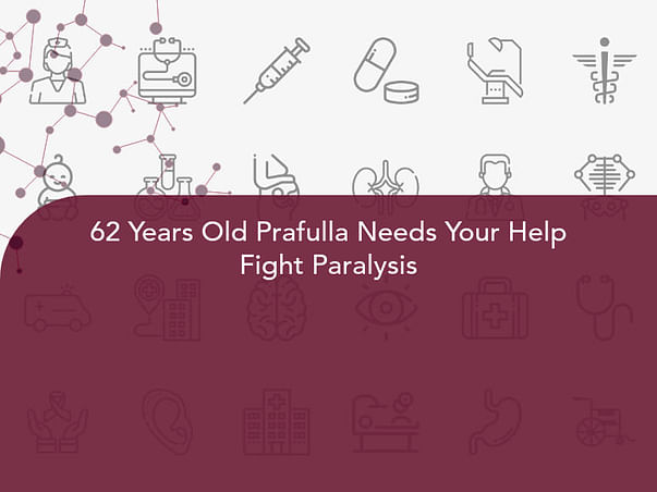 62 Years Old Prafulla Needs Your Help Fight Paralysis