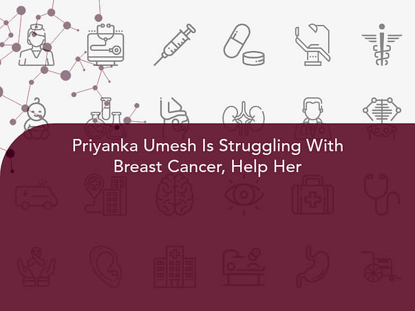 Priyanka Umesh Is Struggling With Breast Cancer, Help Her