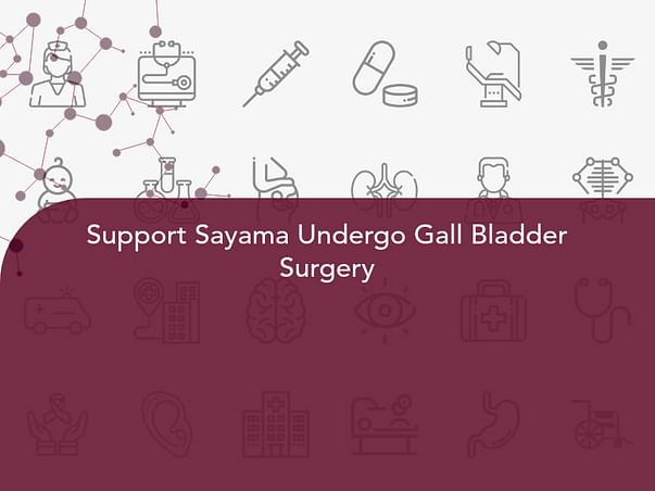 Support Sayama Undergo Gall Bladder Surgery