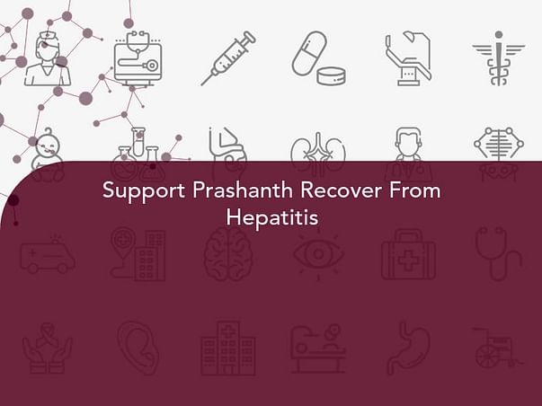 Support Prashanth Recover From Hepatitis