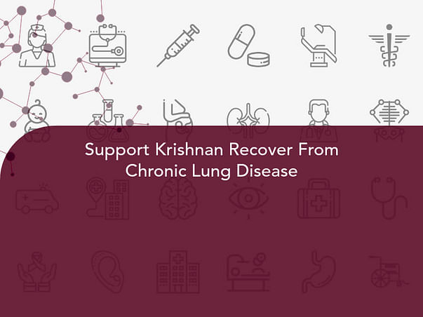 Support Krishnan Recover From Chronic Lung Disease