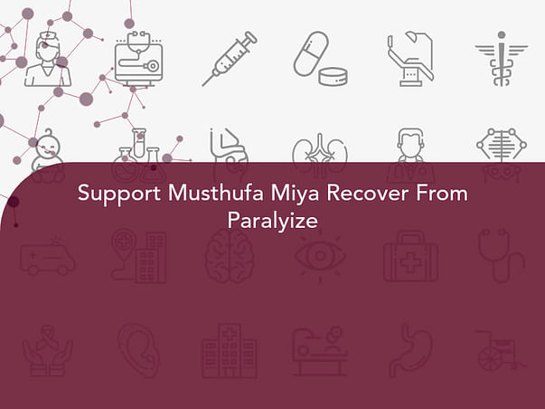Support Musthufa Miya Recover From Paralyize