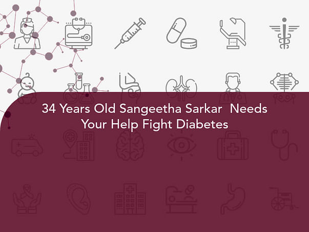 34 Years Old Sangeetha Sarkar  Needs Your Help Fight Diabetes