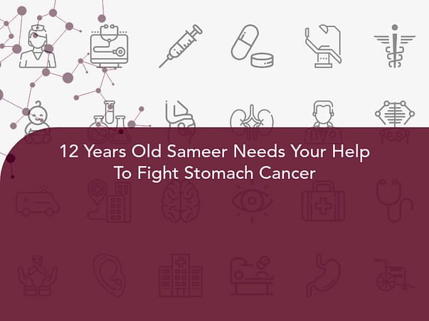 12 Years Old Sameer Needs Your Help To Fight Stomach Cancer