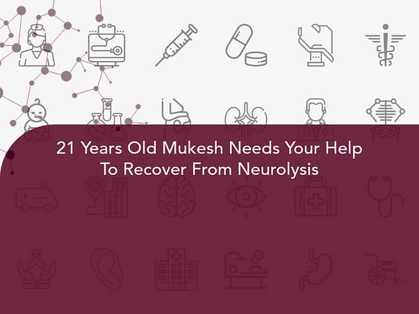 21 Years Old Mukesh Needs Your Help To Recover From Neurolysis