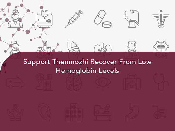 Support Thenmozhi Recover From Low Hemoglobin Levels