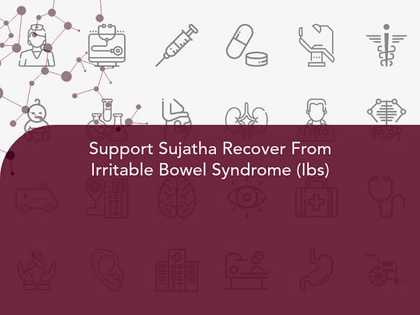 Support Sujatha Recover From Irritable Bowel Syndrome (Ibs)