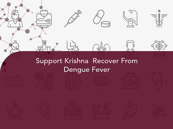 Support Krishna  Recover From Dengue Fever