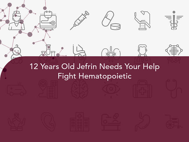 12 Years Old Jefrin Needs Your Help Fight Hematopoietic