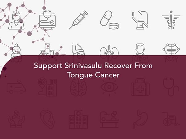 Support Srinivasulu Recover From Tongue Cancer