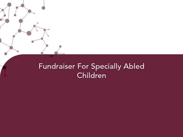 Fundraiser For Specially Abled Children