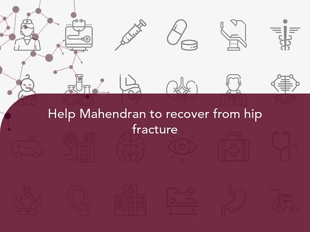 Help Mahendran to recover from hip fracture
