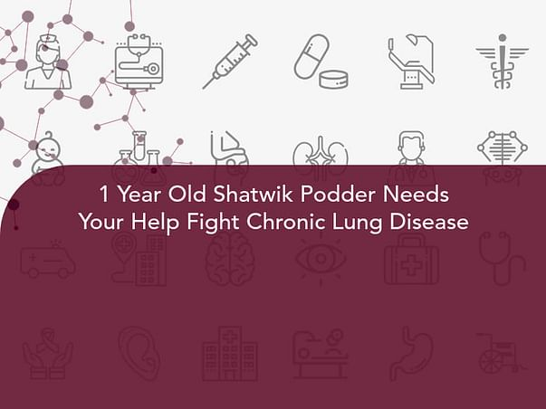 1 Year Old Shatwik Podder Needs Your Help Fight Chronic Lung Disease