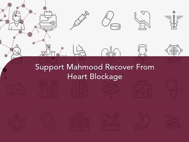 Support Mahmood Recover From Heart Blockage