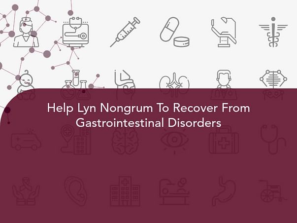 Help Lyn Nongrum To Recover From Gastrointestinal Disorders
