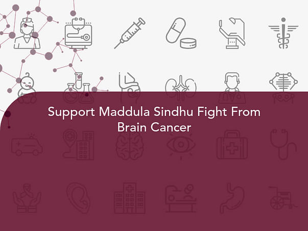Support Maddula Sindhu Fight From Brain Cancer
