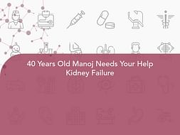 40 Years Old Manoj Needs Your Help Kidney Failure