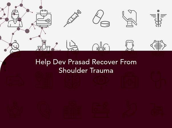 Help Dev Prasad Recover From Shoulder Trauma