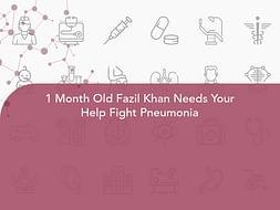 1 Month Old Fazil Khan Needs Your Help Fight Pneumonia