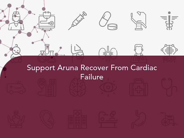 Support Aruna Recover From Cardiac Failure