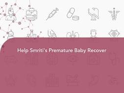 Help Smriti's Premature Baby Recover