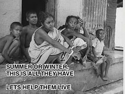 Help these street poor's to provide food, shelter and education