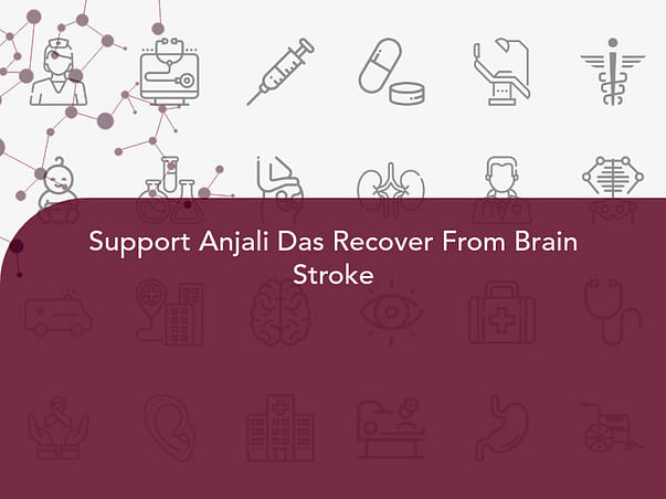 Support Anjali Das Recover From Brain Stroke