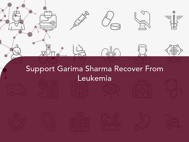 Support Garima Sharma Recover From Leukemia