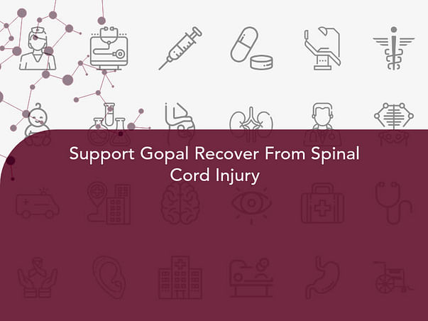 Support Gopal Recover From Spinal Cord Injury