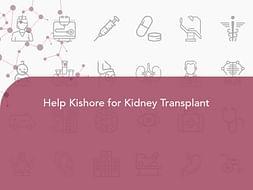 Help Kishore for Kidney Transplant