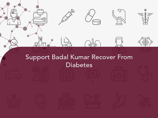 Support Badal Kumar Recover From Diabetes