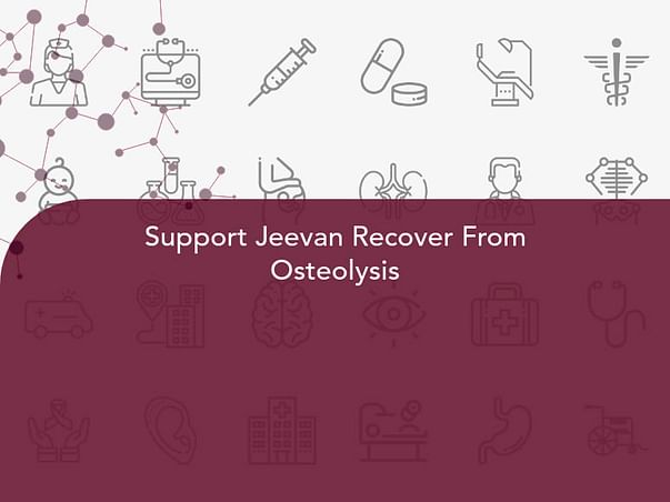 Support Jeevan Recover From Osteolysis