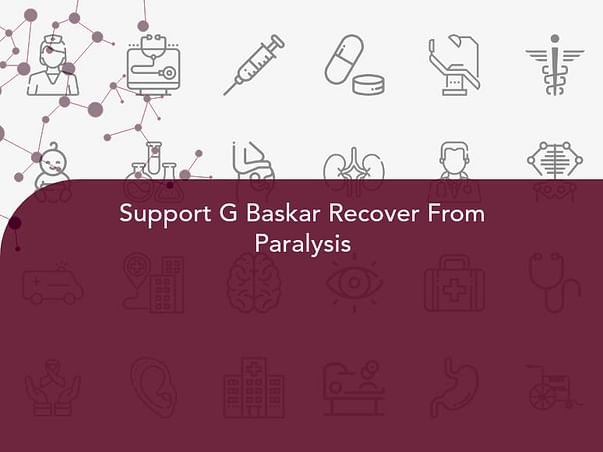 Support G Baskar Recover From Paralysis