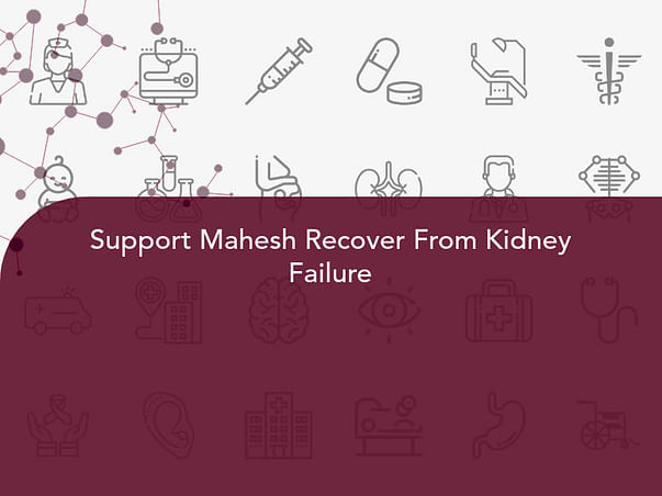 Support Mahesh Recover From Kidney Failure