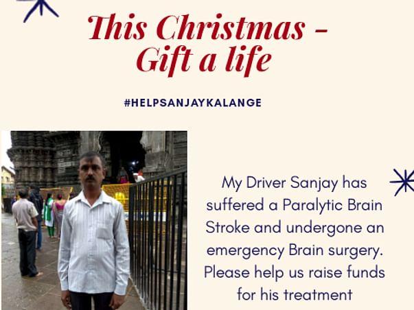 Help Sanjay Kalange he has undergone Brain Surgery..need to raise fund