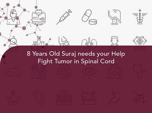 8 Years Old Suraj needs your Help Fight Tumor in Spinal Cord