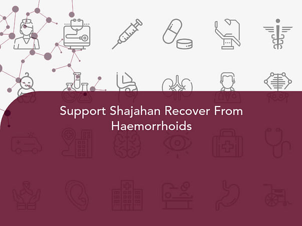 Support Shajahan Recover From Haemorrhoids