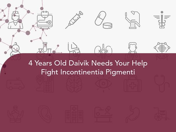 4 Years Old Daivik Needs Your Help Fight Incontinentia Pigmenti