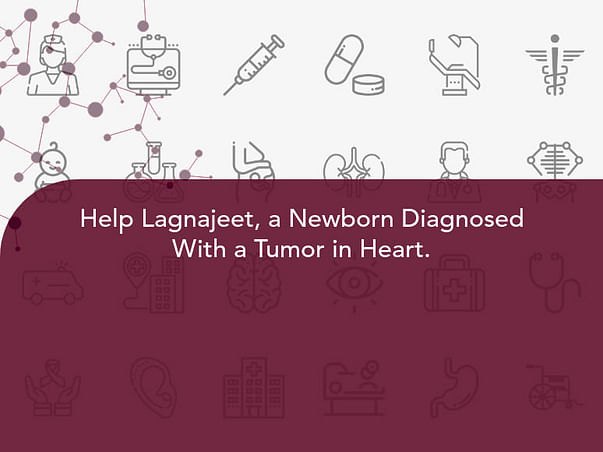 Help Lagnajeet, a Newborn Diagnosed With a Tumor in Heart.